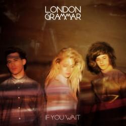 London Grammar – If You Wait - Double LP Vinyl + CD