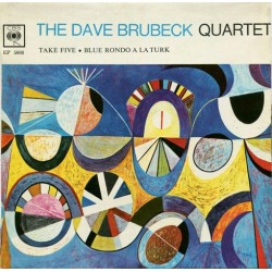 Dave Brubeck Quartet – Take Five - Blue Rondo A La Turk - 7 inches Vinyl