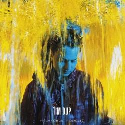 Tim Dup - Mélancolie heureuse - Double LP Vinyl Album  + MP3 Code Free Download