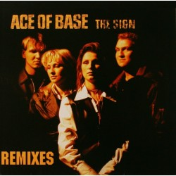Ace Of Base ‎– The Sign - Remixes - Maxi Vinyl 12 inches