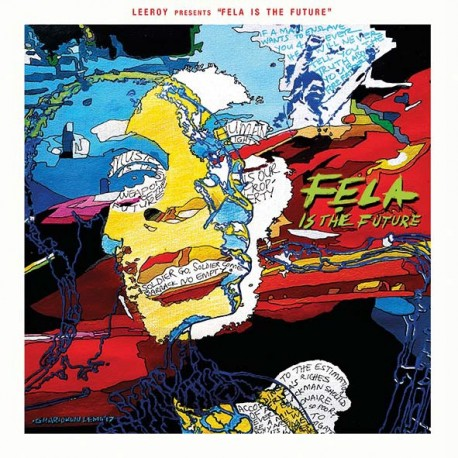 Leeroy (Saïan Supa Crew) - Fela Is The Future - LP Vinyl Album