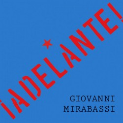Giovanni Mirabassi – ¡Adelante! - CD Album Digipack