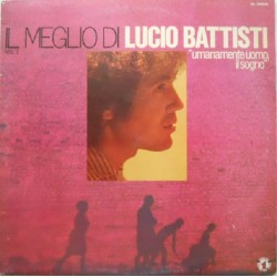Lucio Battisti ‎– Il Meglio Di Lucio Battisti Vol. 2 - LP Vinyl Album