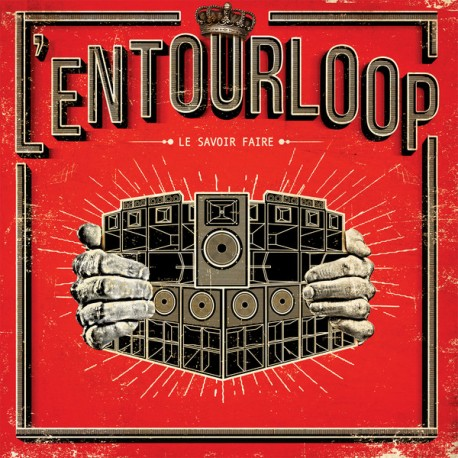 L'Entourloop – Le Savoir Faire - Double LP Vinyl Album + Free Download MP3 Code