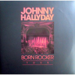 Johnny Hallyday ‎– Born Rocker Tour - Double LP Vinyl Album Limited Edition