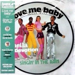 Sheila B. Devotion ‎– Love Me Baby Including Singin' In The Rain - Picture Disc LP Vinyl