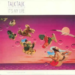 Talk Talk ‎– It's My Life - LP Vinyl Album