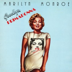 Marilyn Monroe ‎– Goodbye Primadonna - LP Vinyl Album