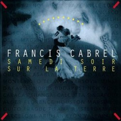 Francis Cabrel – Samedi Soir Sur La Terre - LP Vinyl Album