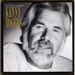 Kenny Rogers ‎– We've Got Tonight - LP Vinyl Album