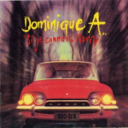 Dominique A. ‎– Si Je Connais Harry - CD Album 12 Tracks