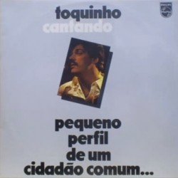 Toquinho - Toquinho Cantando - Pequeno Perfil - LP Vinyl Album