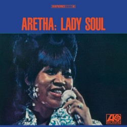 Aretha Franklin – Lady Soul - LP Vinyl Album - 50th Anniversary