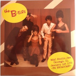 The B-52's ‎– WSAI Studio in Chicago - LP Viyl Album