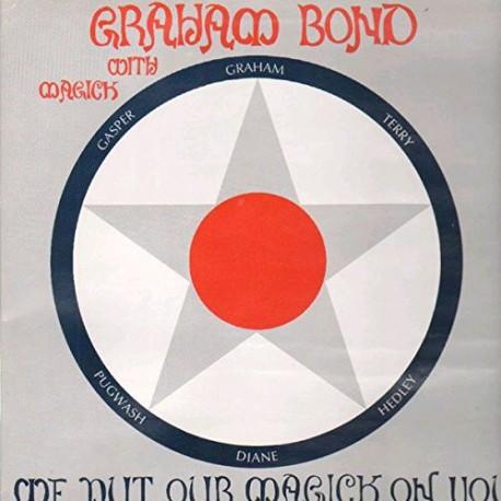 Graham Bond With Magick – We Put Our Magick On You - LP Vinyl Album Gatefold