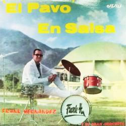 Frank Hernandez Y Su Gran Orquesta – El Pavo En Salsa - LP Vinyl Album