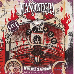 Mano Negra ‎– In The Hell Of Patchinko - Double LP Vinyl Album + CD - 30th Anniversary