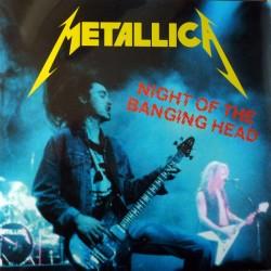 Metallica – Night Of The Banging Head - Double LP Vinyl Album