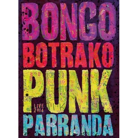 Bongo Botrako - Punk Parranda - Live 2014 - CD + DVD