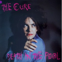 The Cure ‎– Death In The Pool - LP Vinyl Album Coloured + Poster