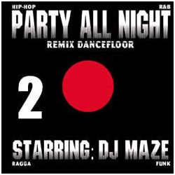 DJ Maze ‎– Party All Night Vol.2 - Maxi Vinyl 12 inches