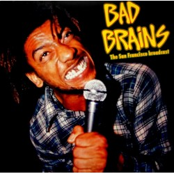 Bad Brains ‎– The San Francisco Broadcast  - LP Vinyl Album