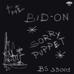 The Bid-On ‎– Sorry Puppet - LP Vinyl Album