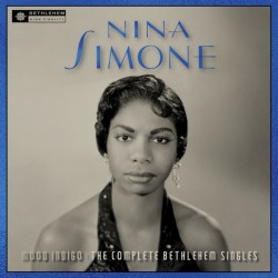 Nina Simone – Mood Indigo: The Complete Bethlehem Singles - LP Vinyl Album