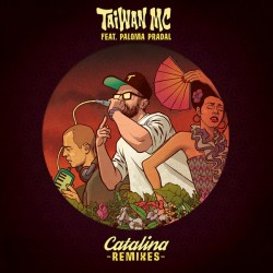 Taiwan MC & Paloma Pradal ‎– Catalina Remixes - Maxi Vinyl 12 inches + Free MP3