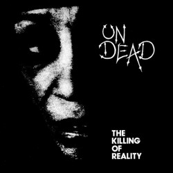 Undead ‎– The Killing Of Reality - LP Vinyl Album