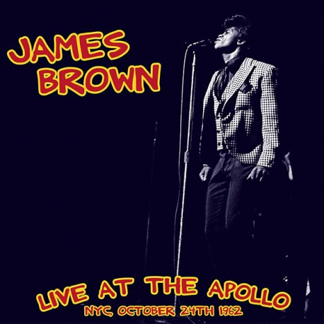 James Brown ‎– Live At The Apollo NYC, October 24th 1962 - LP Vinyl Album