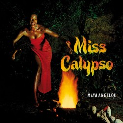 Maya Angelou ‎– Miss Calypso - LP Vinyl Album