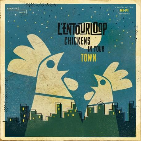 L'Entourloop – Chickens In Your Town - Double LP Vinyl Album