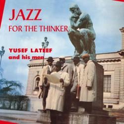 Yusef Lateef And His Men – Jazz For The Thinker - LP Vinyl Album