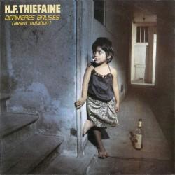 H.F. Thiéfaine – Dernières Balises (Avant Mutation) - LP Vinyl Album