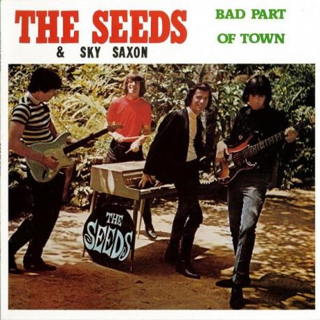 The Seeds & Sky Saxon – Bad Part Of Town - LP Vinyl Album