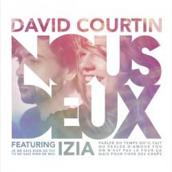 David Courtin, Izïa Higelin ‎– Nous deux - Vinyl 7 inches 45 rpm Disquaire Day