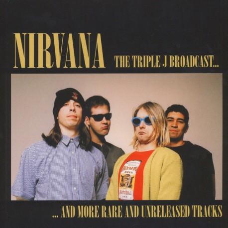 Nirvana – The Triple J Broadcast... And More Rare And Unreleased Tracks - LP Vinyl Album