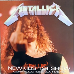 Metallica ‎– Newkids 1ST Show - LP Vinyl Album Coloured