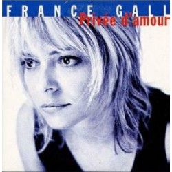 France Gall ‎– Privée D'amour - CD Single 2 Tracks
