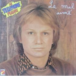 Claude François – Le Mal Aimé ( Le Téléphone Pleure ) - LP Vinyl Album