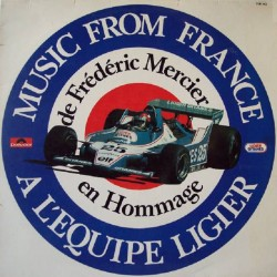 Frédéric Mercier ‎– Music From France En Hommage A L'Equipe Ligier - LP Vinyl Album France 1979