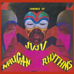 Oneness Of Juju ‎– African Rhythms - Double LP Vinyl Album