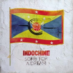 Indochine - Song for a Dream - Maxi Vinyl 12 inches + Drapeau exclusif