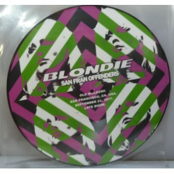 Blondie ‎– San Fran Offenders - LP Vinyl Album Picture Disc