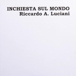 Riccardo A. Luciani – Inchiesta Sul Mondo - Double LP Vinyl Album