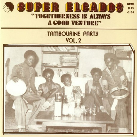 Super Elcados – Togetherness Is Always A Good Venture - Tambourine Party Vol. 2 - LP Vinyl Album