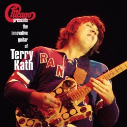 Chicago - Chicago Presents The Innovative Guitar Of Terry Kath - Double LP Vinyl Album Limited Edition