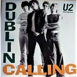 U2 – Dublin Calling - First Demos - LP Vinyl Album