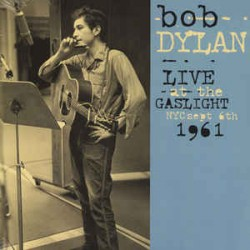 Bob Dylan ‎– Live At The Gaslight, NYC 1961 - LP Vinyl Album